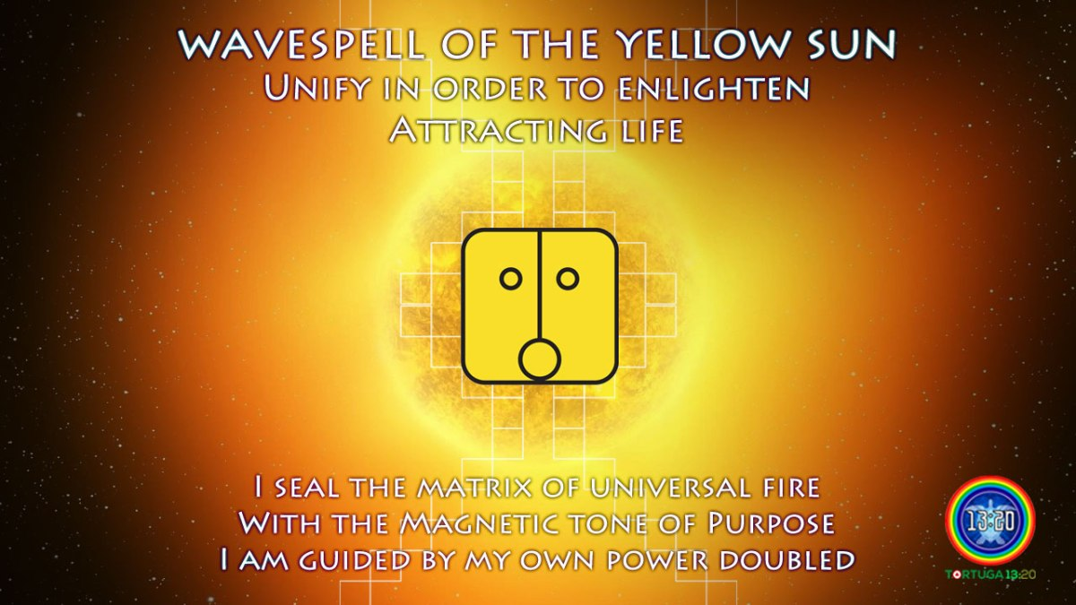 Dreamspell Journey ~ Wavespell 4 of the Yellow Sun ~ Power of Universal Fire